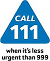 Call 111 - When it